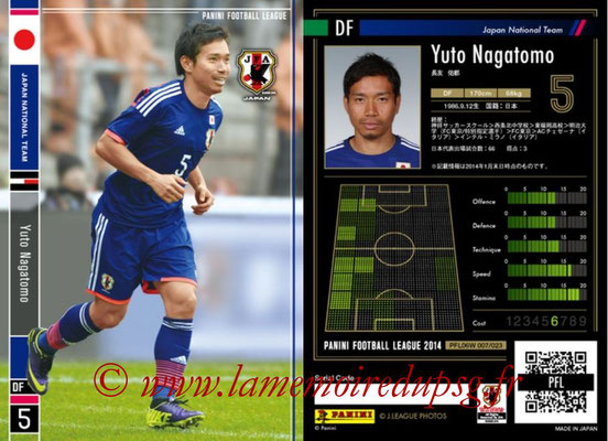 Panini Football League 2014 - PFL06W - N° 007 - Yuto NAGATOMO (Japon)
