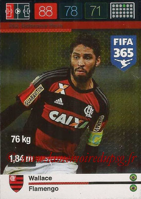 2015-16 - Panini Adrenalyn XL FIFA 365 - N° 252 - WALLACE (Flamengo) (Fans' Favourite)