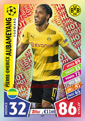 2017-18 - Topps UEFA Champions League Match Attax - N° 107 - Pierre-Emerick AUBAMEYANG (Borussia Dortmund) (Hot Shot)