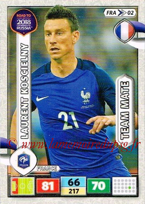 2018 - Panini Road to FIFA World Cup Russia Adrenalyn XL - N° FRA02 - Laurent KOSCIELNY (France)