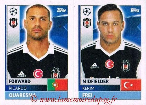 2016-17 - Topps UEFA Champions League Stickers - N° BES 16-17 - Kerim FREI + Ricardo QUARESMA (Besiktas JK)
