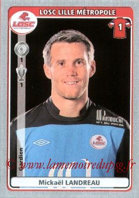 N° 181 - Mickaël LANDREAU (2006-09, PSG > 2011-12, Lille)