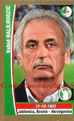 N° 428 - Vahid HALILHODZIC (1986-87, PSG > 2003-Fév 05, Entraîneur PSG > 2010, Entraîneur Algérie)