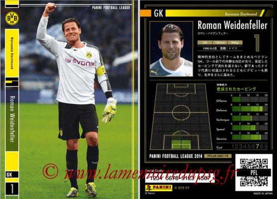 Panini Football League 2014 - PFL08 - N° 088 - Roman WEIDENFELLER (Borussia Dortmund)