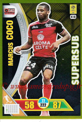2017-18 - Panini Adrenalyn XL Ligue 1 - N° 418 - Marcus COCO (Guingamp) (Supersub)