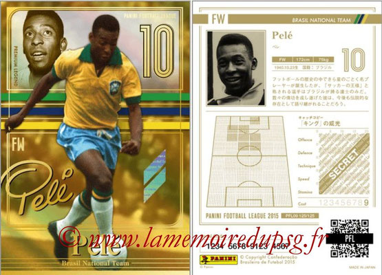 Panini Football League 2015 - PFL09 - N° 125 - PELE (Brésil) (Premium Legend)