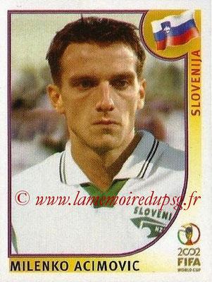 2002 - Panini FIFA World Cup Stickers - N° 127 - Milenko ACIMOVIC (Slovénie)