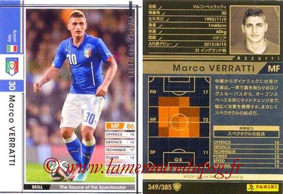 2013-14 - WCCF - N° 349 - Marco VERRATTI (Italie)