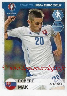 Panini Road to Euro 2016 Stickers - N° 314 - Robert MAK (Slovaquie)