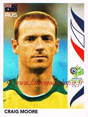 2006 - Panini FIFA World Cup Germany Stickers - N° 420 - Craig MOORE (Australie)