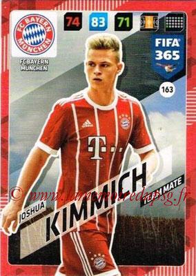 2017-18 - Panini FIFA 365 Cards - N° 163 - Joshua KIMMICH (FC Bayern Munich)