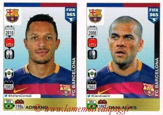 2015-16 - Panini FIFA 365 Stickers - N° 350-351 - ADRIANO - Dani ALVES (FC Barcelone)