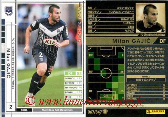 2015-16 - Panini WCCF - N° 067 - Milan GAJIC (FC Girondins de Bordeaux)