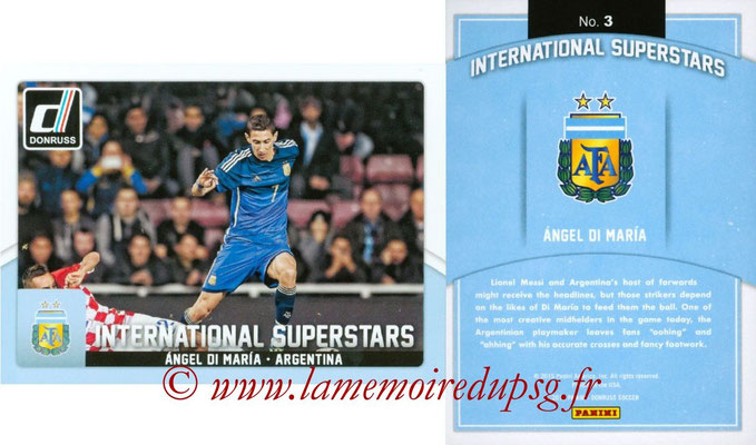 N° IS03 - Angel DI MARIA (2015, Argentine > 2015-??, PSG) (International Superstars)