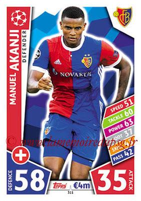 2017-18 - Topps UEFA Champions League Match Attax - N° 311 - Manuel AKANJI (FC Bâle)