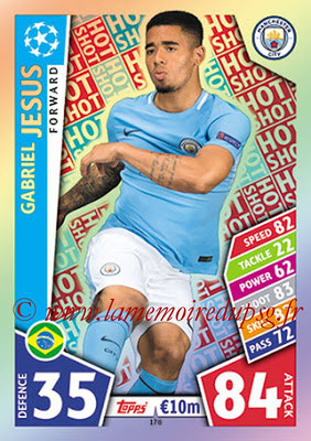 2017-18 - Topps UEFA Champions League Match Attax - N° 178 - Gabriel JESUS (Manchester City FC) (Hot Shot)
