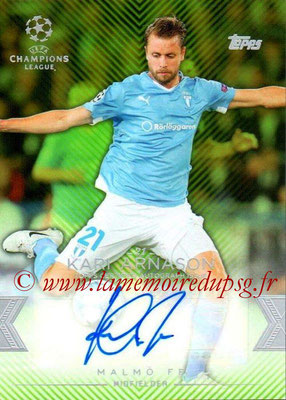 2015-16 - Topps UEFA Champions League Showcase Soccer - N° CLA-KA - Kari ARNASON (Malmö FF) (Base Autographs Cards)