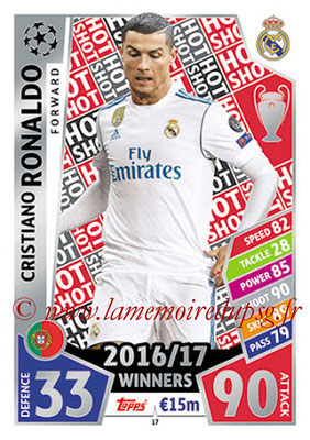 2017-18 - Topps UEFA Champions League Match Attax - N° 017 - Cristiano RONALDO (Real Madrid CF) (Hot Shot)