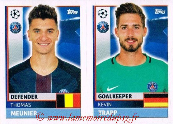 2016-17 - Topps UEFA Champions League Stickers - N° PSG 4-5 - Kevin TRAPP + Thomas MEUNIER (Paris Saint-Germain)