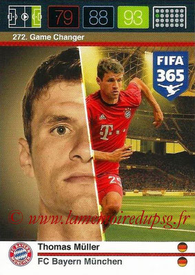 2015-16 - Panini Adrenalyn XL FIFA 365 - N° 272 - Thomas MÜLLER (FC Bayern Munich) (Game Changer)