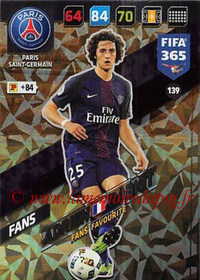 2017-18 - Panini FIFA 365 Cards - N° 139 - Adrien RABIOT (Paris Saint-Germain) (Fans' Favourite)