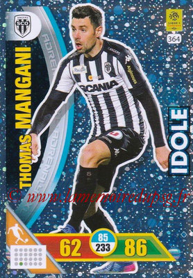 2017-18 - Panini Adrenalyn XL Ligue 1 - N° 364 - Thomas MANGANI (Angers) (Idole)