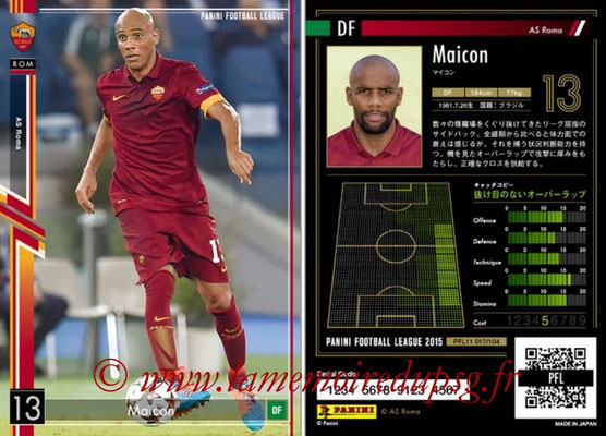 Panini Football League 2015 - PFL11 - N° 017 - MAICON (AS Rome)