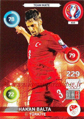 Panini Euro 2016 Cards - N° 410 - Hakan BALTA (Turquie)