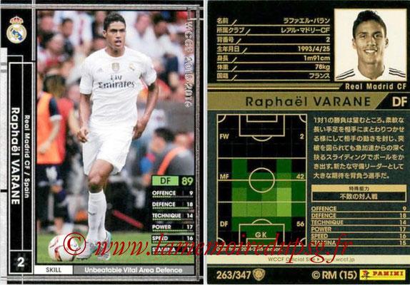 2015-16 - Panini WCCF - N° 263 - Raphaêl VARANE (Real Madrid CF)