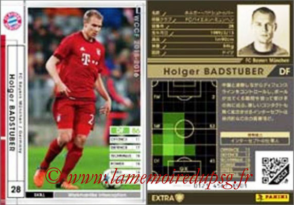 2015-16 - Panini WCCF - N° EXT21 - Holger BADSTUBER (FC Bayern Munich) (Extra)