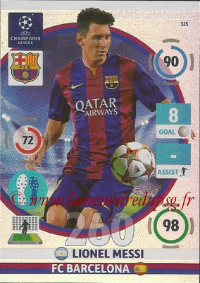2014-15 - Adrenalyn XL champions League N° 325 - Lionel MESSI (FC Barcelone) (Game Changer)