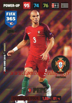 2016-17 - Panini Adrenalyn XL FIFA 365 - N° 358 - PEPE (Portugal) (Defensive Rock)