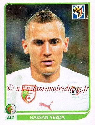 2010 - Panini FIFA World Cup South Africa Stickers - N° 228 - Hassan YEBDA (Algérie)