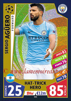 2017-18 - Topps UEFA Champions League Match Attax - N° 445 - Sergio AGUERO (Manchester City FC) (Hat-Trick Hero)