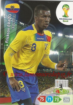 2014 - Panini FIFA World Cup Brazil Adrenalyn XL - N° 121 - Frickson ERAZO (Equateur)