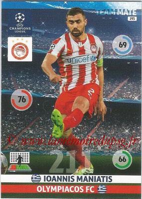 2014-15 - Adrenalyn XL champions League N° 193 - Ioannis MANIATIS (Olympiacos FC)