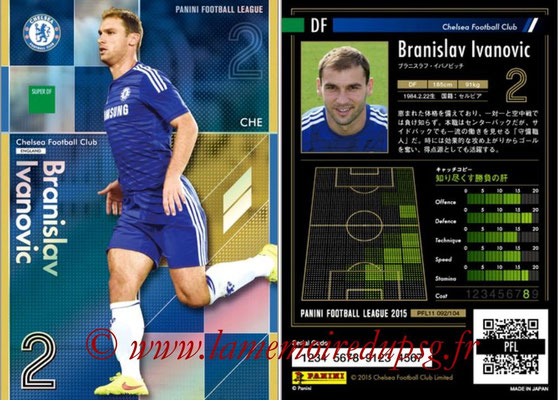 Panini Football League 2015 - PFL11 - N° 092 - Branislav IVANOVIC (Chelsea FC) (Super DF)