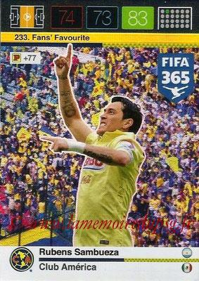 2015-16 - Panini Adrenalyn XL FIFA 365 - N° 233 - Rubens SAMBUEZA (Club América) (Fans' Favourite)