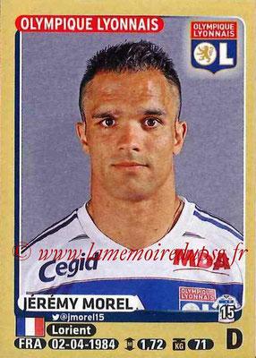 2015-16 - Panini Ligue 1 Stickers - N° 201 - Jérémy MOREL (Olympique Lyonnais)