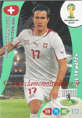 2014 - Panini FIFA World Cup Brazil Adrenalyn XL - N° 303 - Mario GAVRANOVIC (Suisse) (One to watch)