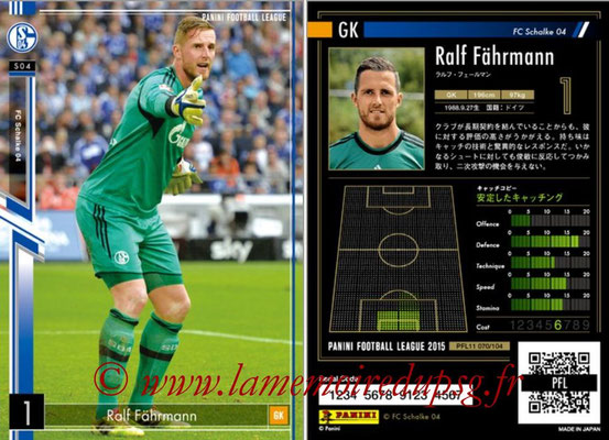 Panini Football League 2015 - PFL11 - N° 070 - Ralf FÄHRMANN (FC Schalke 04)