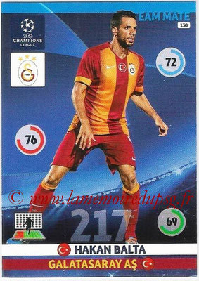 2014-15 - Adrenalyn XL champions League N° 138 - Hakan BALTA (Galatasaray AS)