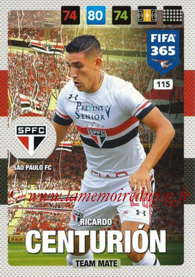 2016-17 - Panini Adrenalyn XL FIFA 365 - N° 116 - Ricardo CENTURION (Sao Paulo FC)