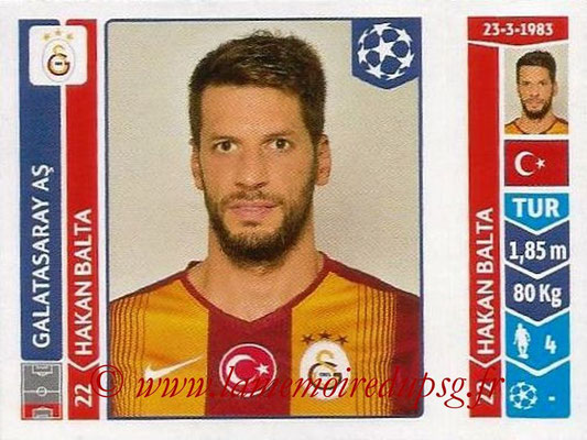 2014-15 - Panini Champions League N° 301 - Hakan BALTA (Galatasaray AS)