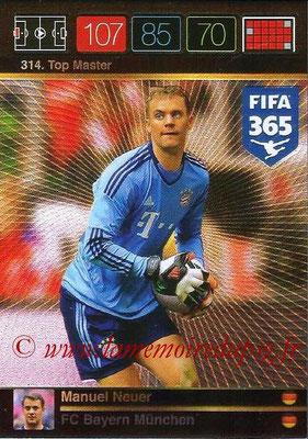 2015-16 - Panini Adrenalyn XL FIFA 365 - N° 314 - Manuel NEUER (FC Bayern Munich) (Top Master)