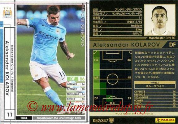 2015-16 - Panini WCCF - N° 052 - Aleksandar KOLAROV (Manchester City FC)