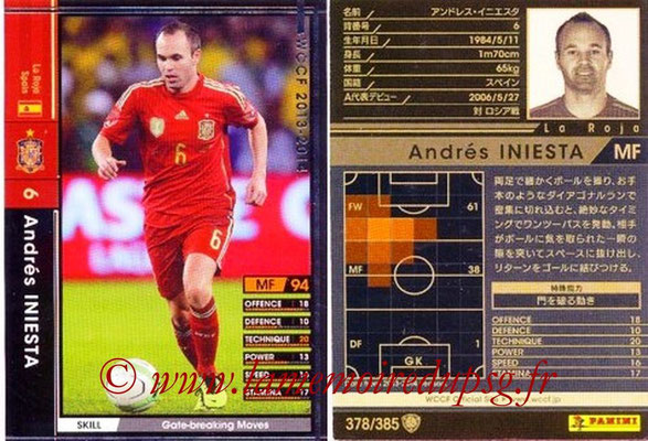 2013-14 - WCCF - N° 378 - Andres INIESTA (Espagne)