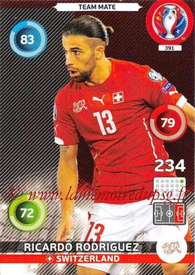 Panini Euro 2016 Cards - N° 391 - Ricardo RODRIGUEZ (Suisse)