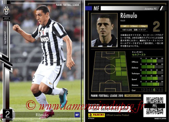 Panini Football League 2015 - PFL09 - N° 011 - RÔMULO (Juventus Turin)