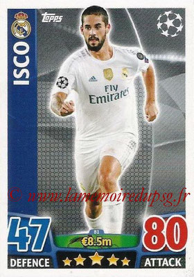 2015-16 - Topps UEFA Champions League Match Attax - N° 081 - ISCO (Real Madrid CF)